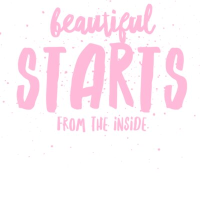 Beautiful Starts Within